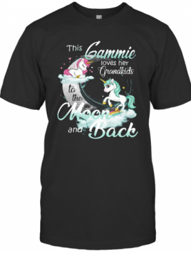 This Gammie Loves Her Grandkids To The Moon And Back Unicorn T-Shirt