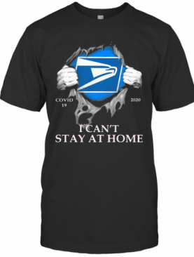 United States Postal Service Covid 19 2020 I Can'T Stay At Home Hand T-Shirt
