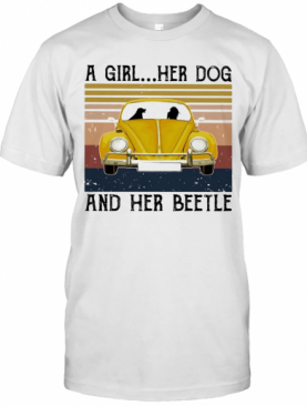 Volkswagen Beetle A Girl Her Dog And Her Beetle Vintage T-Shirt