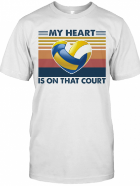 Volleyball My Heart Is On That Court Vintage T-Shirt