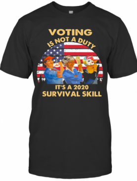 Voting Is Not A Duty It'S A 2020 Survival Skill American Flag Vintage T-Shirt