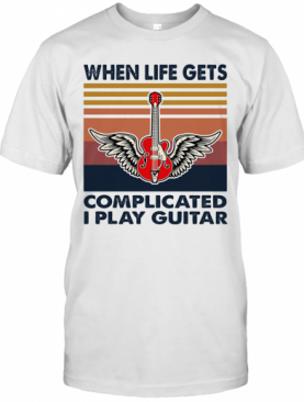 When Life Gets Complicated I Play Guitar Vintage T-Shirt