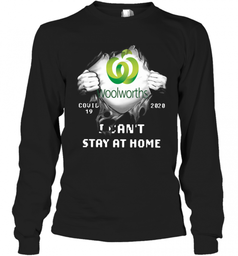 Woolworths Inside Me Covid 19 2020 I Can't Stay At Home T-Shirt Long Sleeved T-shirt