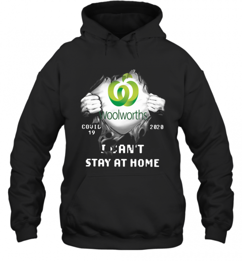 Woolworths Inside Me Covid 19 2020 I Can't Stay At Home T-Shirt Unisex Hoodie