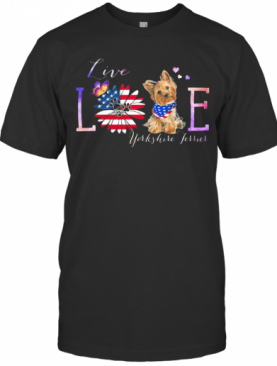 Yorkshire Terrier Live Love Paw Sunflower American Flag Veteran Independence Day T-Shirt