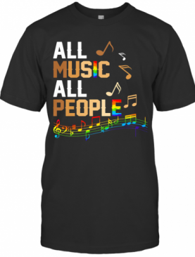 All Music All People LGBT T-Shirt