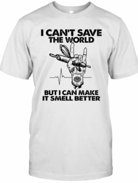 Baker I Can'T Save The World But I Can Make It Smell Better Heartbeat T-Shirt
