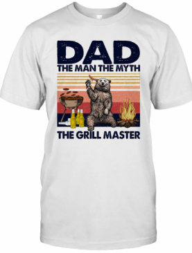 Bear Dad The Man The Myth The Grill Master Vintage Retro T-Shirt