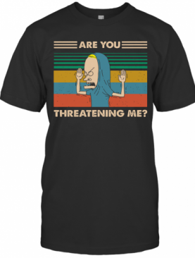 Beavis Are You Threatening Me Vintage T-Shirt