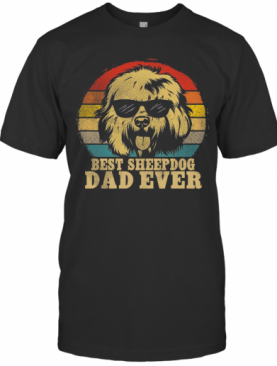 Best Sheep Dog Dad Ever Vintage T-Shirt