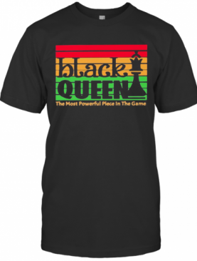 Black Queen The Most Powerful Piece In The Game Vintage Retro T-Shirt