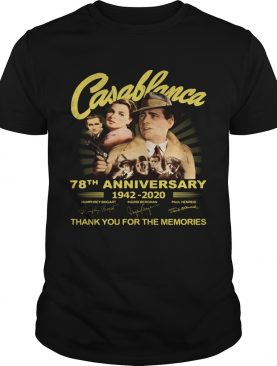 Casablanca 78th anniversary 1942 2020 thank you for the memories signatures light shirt