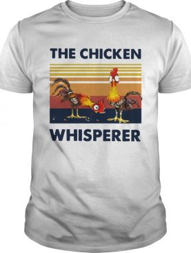 Chicken The Chicken Whisperer Vintage shirt