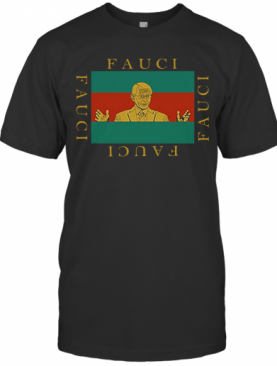 Fashion Designers Sell Fauci T-Shirt