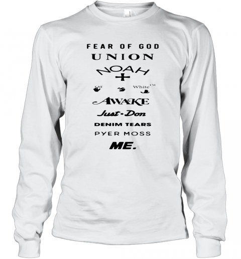 Fear Of God Union Noah White Awake Just Don Denim Tears Pyes Moss Me T-Shirt Long Sleeved T-shirt