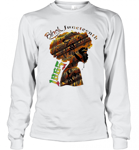 Girl Black Juneteenth Since 1865 T-Shirt Long Sleeved T-shirt