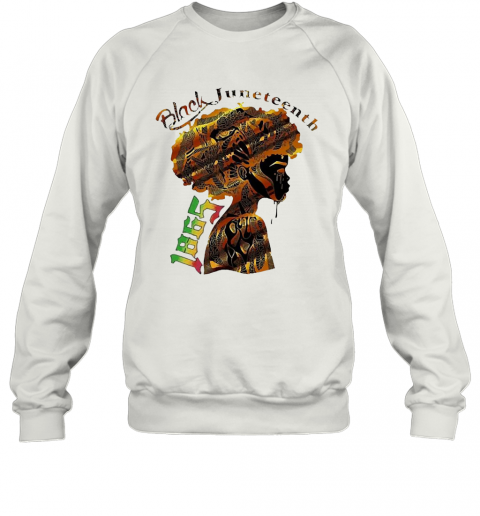 Girl Black Juneteenth Since 1865 T-Shirt Unisex Sweatshirt