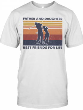 Golf Father And Daughter Best Friends For Life Vintage Retro T-Shirt