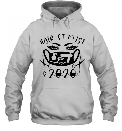 Hair Stylist 2020 Black Face Mask T-Shirt Unisex Hoodie