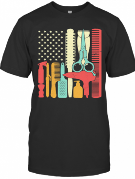 Hair Stylist Tools American Flag Independence Day T-Shirt