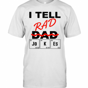 I Teel Rad Dad Jokes T-Shirt Classic Men's T-shirt