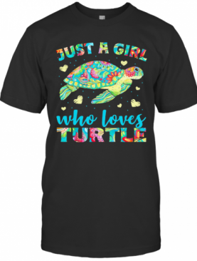 Just A Girl Who Loves Turtle Color T-Shirt