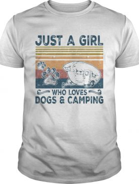 Just a girl who loves paw dogs and camping vintage retro shirt