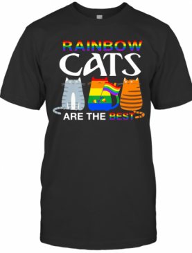 LGBT Rainbow Cats Are The Best T-Shirt