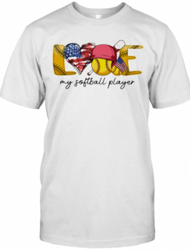 Love My Softball Player American Flag Independence Day T-Shirt