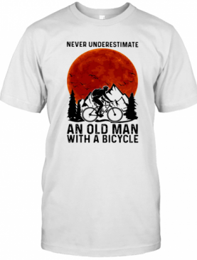 Never Underestimate An Old Man With A Bicycle Sunset T-Shirt