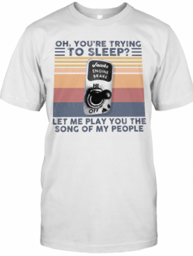 Oh, You'Re Trying To Sleep Let Me Play You The Song Of My People Vintage Retro T-Shirt