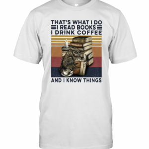 Owl Drink Coffee That'S What I Do I Read Books I Drink Coffee And I Know Things Vintage T-Shirt Classic Men's T-shirt