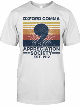 Oxford Comma Appreciation Society Est 1912 Vintage Retro T-Shirt