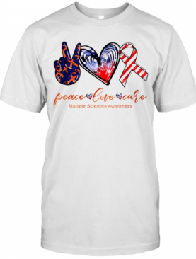 Peace Love Cure Multiple Sclerosis Awareness American Flag Veteran Independence Day T-Shirt