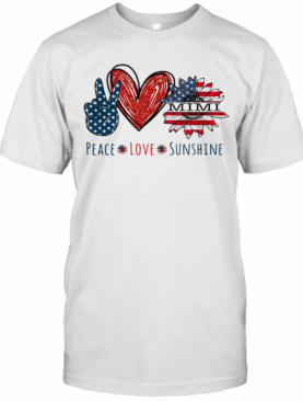 Peace Love Sunshine Mimi Sunflower Heart American Flag Veteran Independence Day T-Shirt