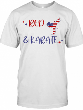 Red And Karate American Flag Independence Day T-Shirt