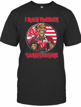 Skull Iron Maiden Nebraska Cornhuskers American Flag Independence Day T-Shirt