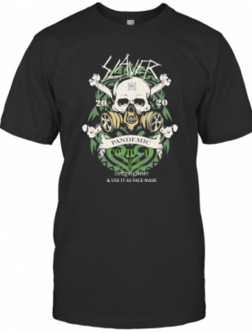 Skull Slaver 2020 Pandemic Covid 19 In Case Of Emergency Cut This And Use It As Face Mask T-Shirt