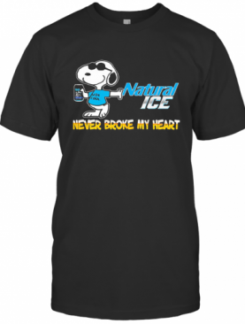 Snoopy Natural Ice Beer Never Broke My Heart T-Shirt