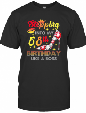 Stepping Into My 58Th Birthday Like A Boss Diamond T-Shirt