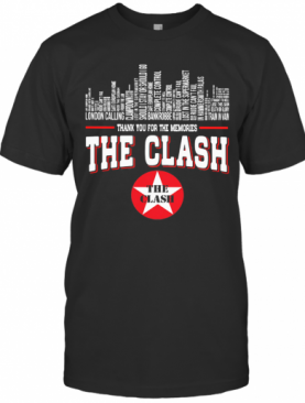 Thank You For The Memories The Clash T-Shirt