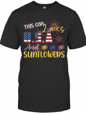 The Girl Loves And Sunflowers USA American Flag Veteran Independence Day T-Shirt