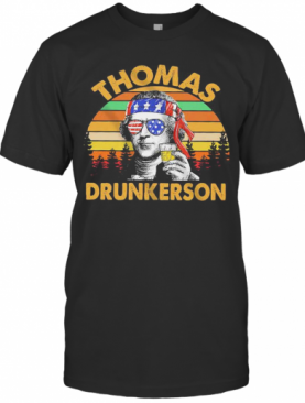 Thomas Drunkerson Independence Day Vintage Retro T-Shirt