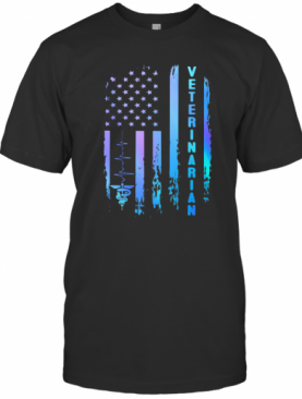 Veterinarian Heartbeat American Flag Independence Day T-Shirt