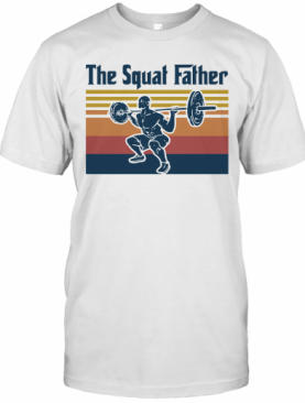 Weightlifting The Squat Father Vintage Retro T-Shirt
