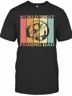 World'S Best Fishing Dad Happy Father'S Day Vintage Retro T-Shirt