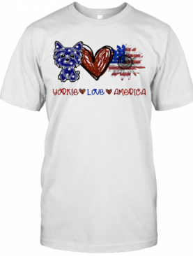 Yorkie Love America 4Th Of July Independence Day T-Shirt