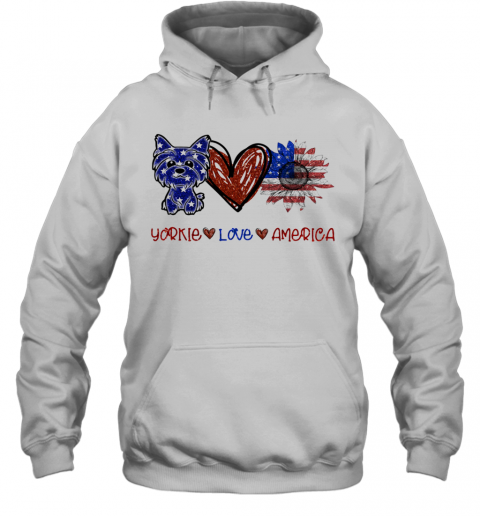 Yorkie Love America 4Th Of July Independence Day T-Shirt Unisex Hoodie