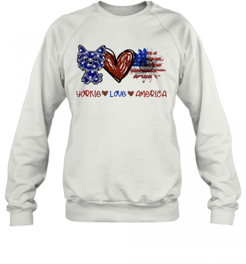 Yorkie Love America 4Th Of July Independence Day T-Shirt Unisex Sweatshirt