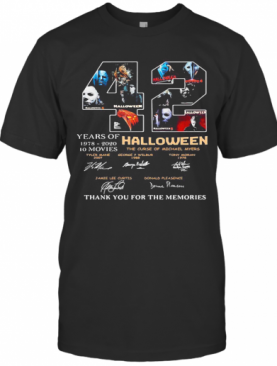 42 Years Of 1978 2020 10 Moves Halloween Thank You For The Memories Signatures T-Shirt